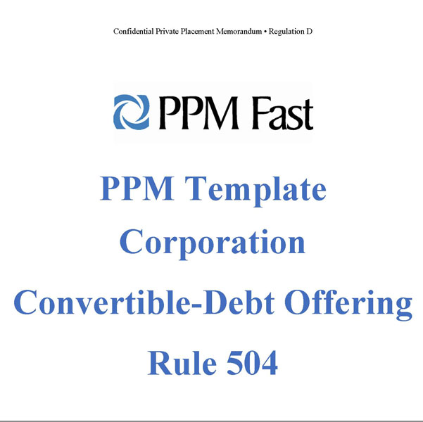 PPM Template for Corporation Convertible Debt - 504 - Private ...