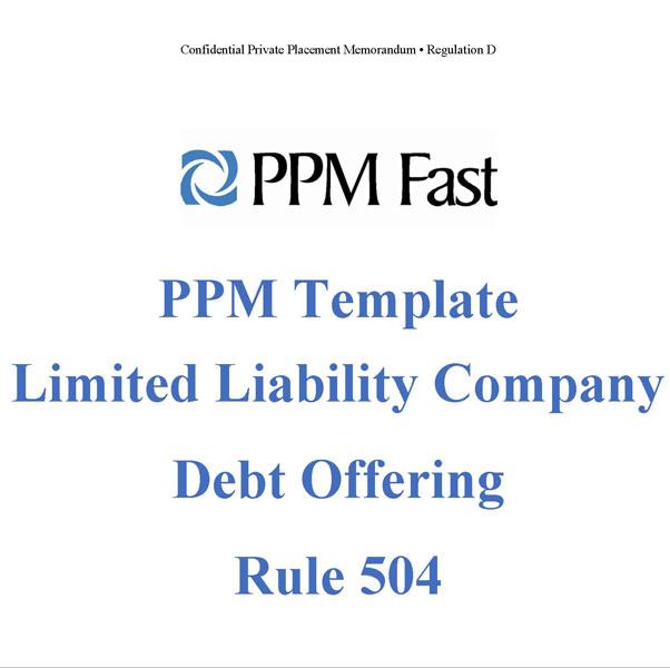 ppm template for llc debt offering rule 504 private placement memorandum. Black Bedroom Furniture Sets. Home Design Ideas