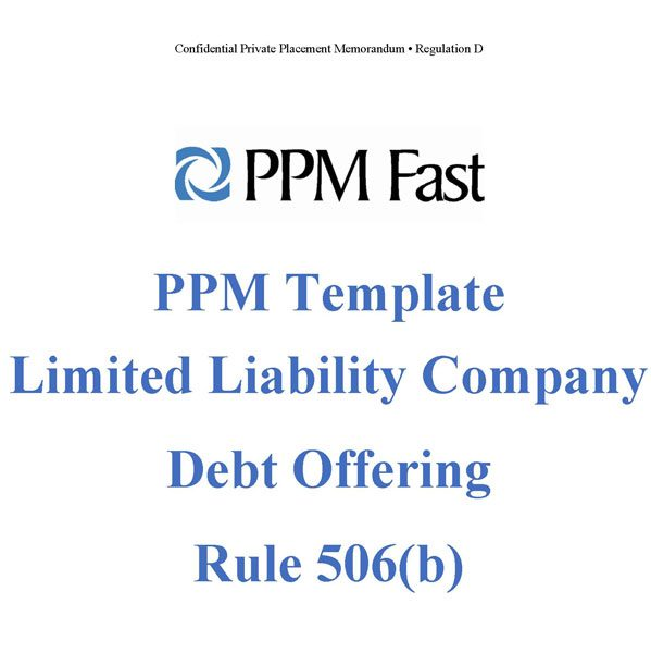 Ppm Template For Llc Debt Offering – Rule 506(B) - Private
