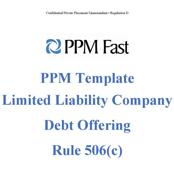 PPM Template For LLC Debt Offering Rule 506c