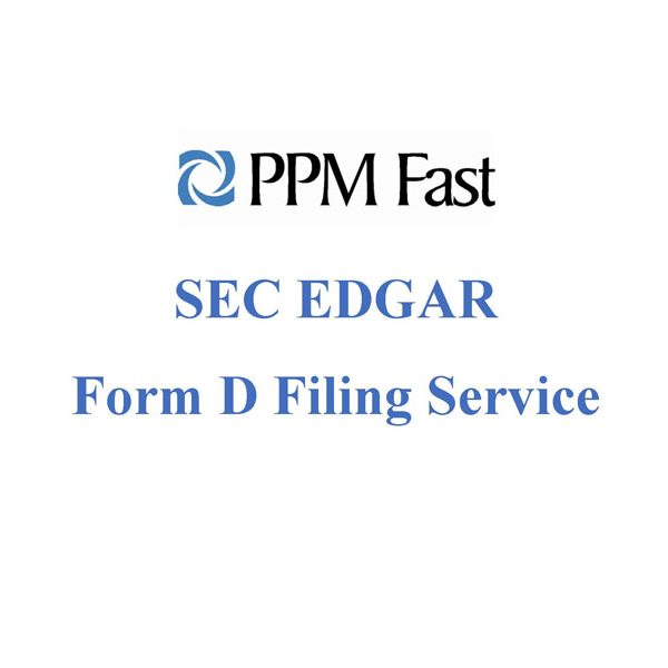 Form D Filing Service - Private Placement Memorandum