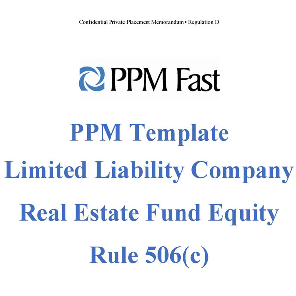 PM Template for Real Estate Investment Fund - LLC - 506(c)